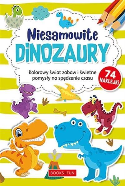 Kolorowanka z naklejkami - Niesamowite dinozaury