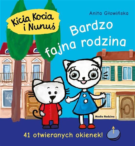Kicia Kocia i Nunuś. Bardzo fajna rodzina
