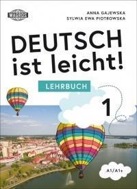 Deutsch ist leicht. Arbeitsbuch A1/A1+