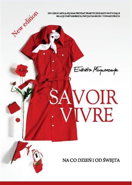 Savoir vivre na co dzień i od święta w.2016