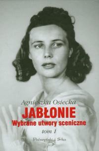 JABLONIE.WYBRANE UTWORY SCENICZNE TOM I outlet