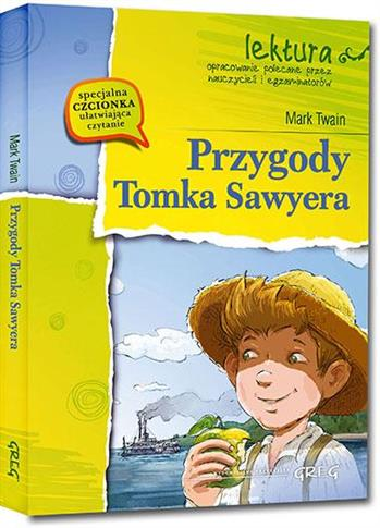 PRZYGODY TOMKA SAWYERA Z OPRAC. GREG