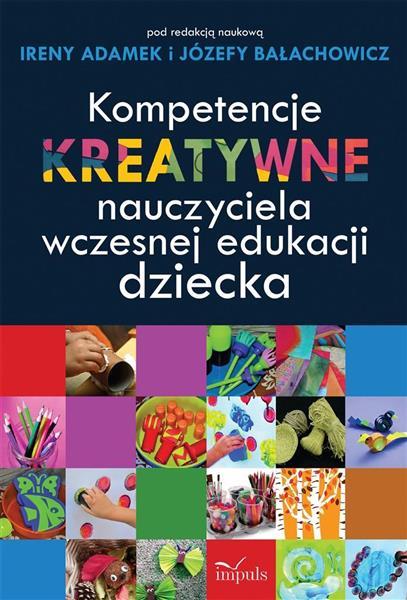 Kompetencje kreatywne nauczyciela wczesnej...