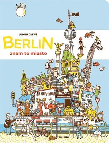 Berlin - znam to miasto