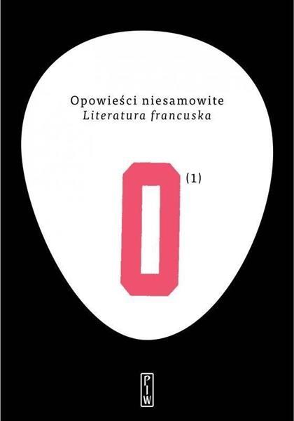 Opowieści niesamowite T.1 Literatura francuska