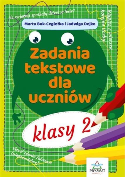 Zadania tekstowe dla uczniów klasy 2