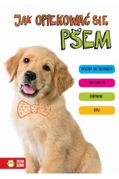 Jak opiekować się psem 9788380737396