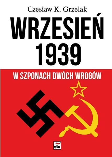 Wrzesień 1939. W szponach dwóch wrogów