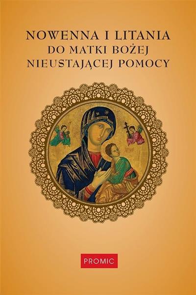 Nowenna i litania do Matki Bożej Nieustającej...