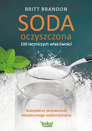 Soda oczyszczona - 100 leczniczych właściwości..