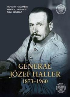 Generał Józef Haller 1873-1960