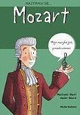 Nazywam się Wolfgang Amadeusz Mozart OUTLET
