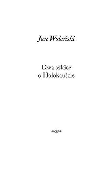 Dwa szkice o Holokauście