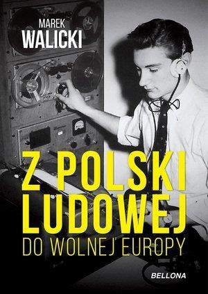 Z Polski Ludowej do Wolnej Europy-30836