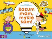 ROZUM MAM MYŚLĘ SAM ZABAWY EDUKACYJNE 5-LATKA outl-7855