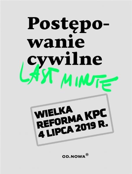 LAST MINUTE. POSTĘPOWANIE CYWILNE