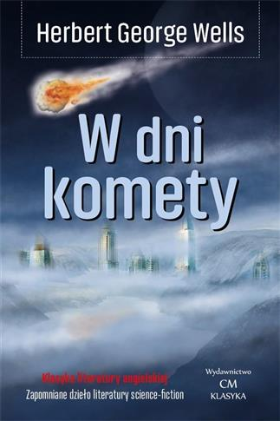 Klasyka. W dni komety