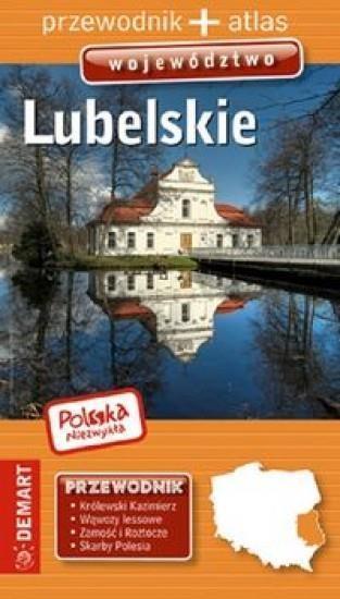 Polska Niezwykła. Województwo Lubelskie wyd.2016