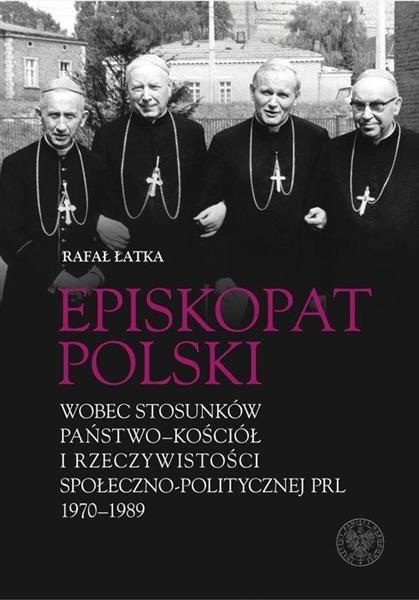 Episkopat Polski wobec stosunków państwo-Kościół..