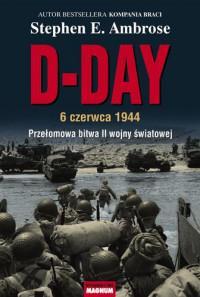 D-DAY 6 CZERWCA 1944 PRZEŁOMOWA BITWA II.. outlet