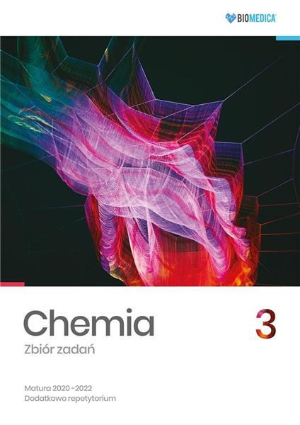 Chemia. Zbiór zadań. Matura 2020-2022 T.3
