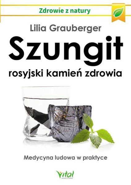 Szungit. Rosyjski kamień zdrowia. Medycyna ludowa