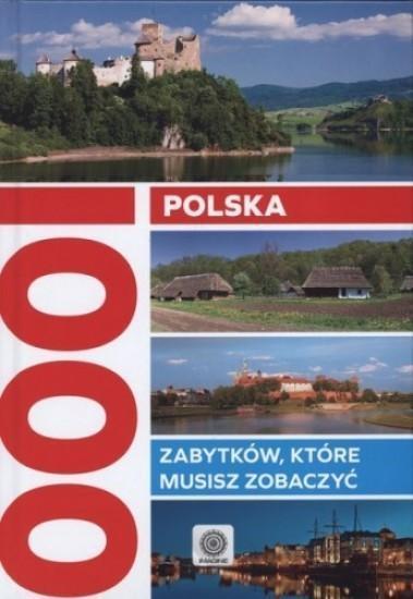 POLSKA 1000 ZABYTKÓW KTÓRE MUSISZ ZOBACZYĆ TW