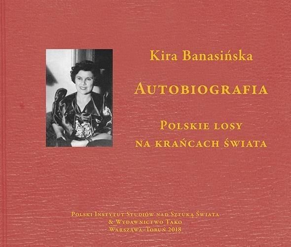 Autobiografia. Polskie losy na krańcach świata