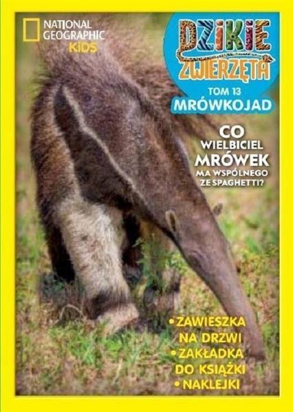 Dzikie Zwierzęta T.13 Mrówkojad