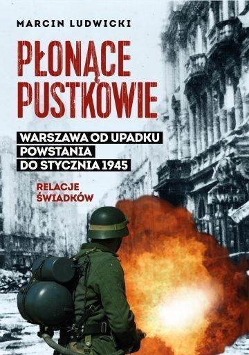 Płonące pustkowie. Warszawa od upadku Powstania