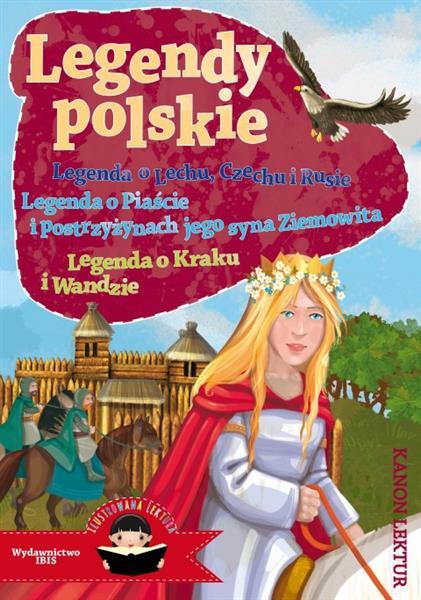 Legendy polskie. Legenda o Lechu, Czechu i Rusie,