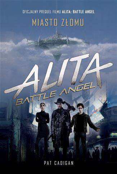 Alita. Battle Angel. Miasto złomu