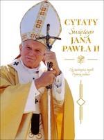 CYTATY ŚW. JANA PAWŁA II