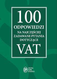 100 ODPOWIEDZI NA NAJCZĘŚCIEJ ZADAWANE PYT. outlet