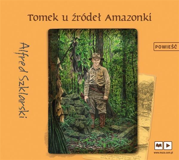 Tomek u źródeł Amazonki. Audiobook