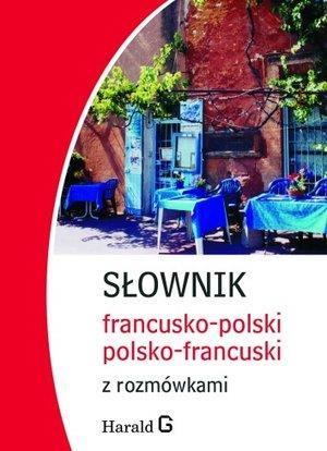 SŁOWNIK FRANCUSKO-POLSKI, POLSKO-FRANCUSKI Z ROZMÓ