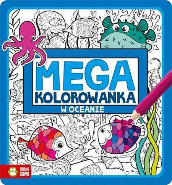 Megakolorowanka. W oceanie OUTLET