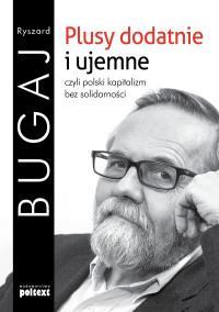 PLUSY DODATNIE I UJEMNE CZYLI POLSKI KAPIT. outlet