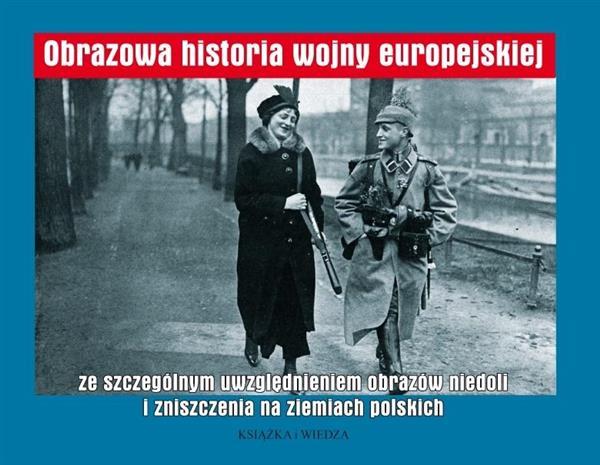 Obrazowa historia wojny europejskiej...