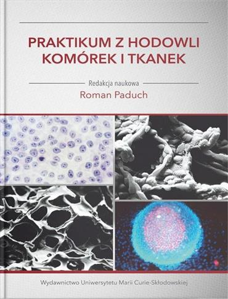 Praktikum z hodowli komórek i tkanek