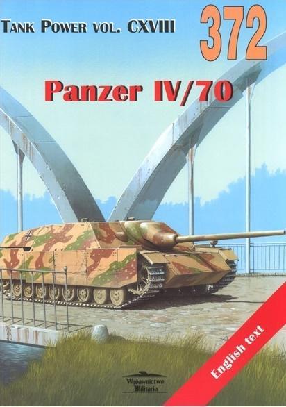 Panzer IV/70. Tank Power vol. CXVIII 372