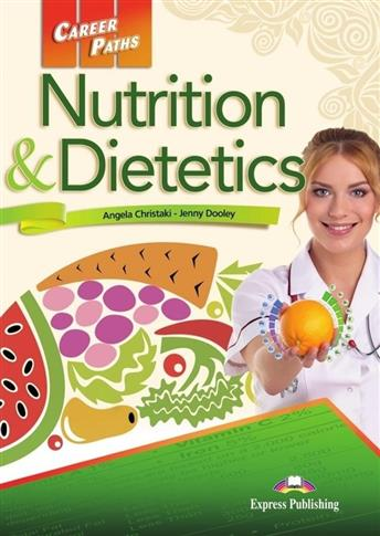Career Paths: Nutrition Dietetics SB EXPRESS PUBL.