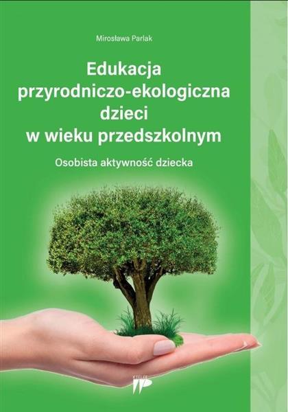Edukacja przyrodniczo-ekologiczna dzieci w wieku..