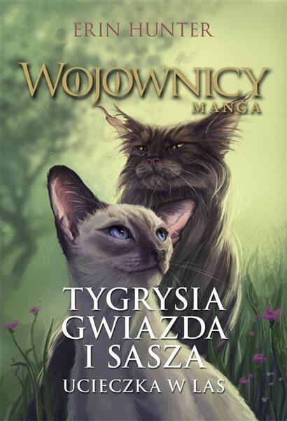 Wojownicy. Manga T.2 Tygrysia Gwiazda i Sasza