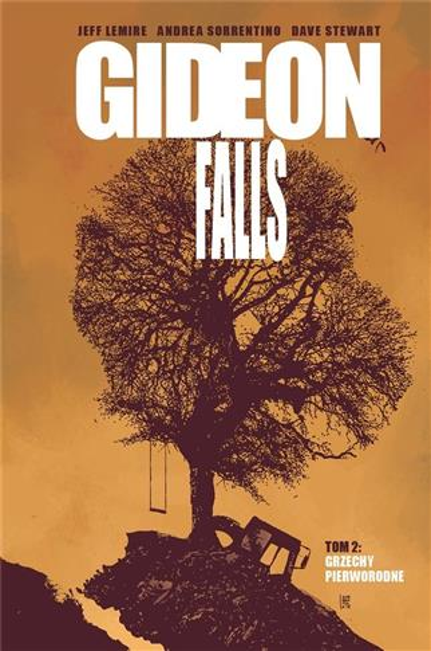 Gideon Falls T.2 Grzechy Pierworodne