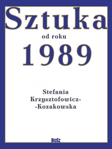 SZTUKA OD ROKU 1989