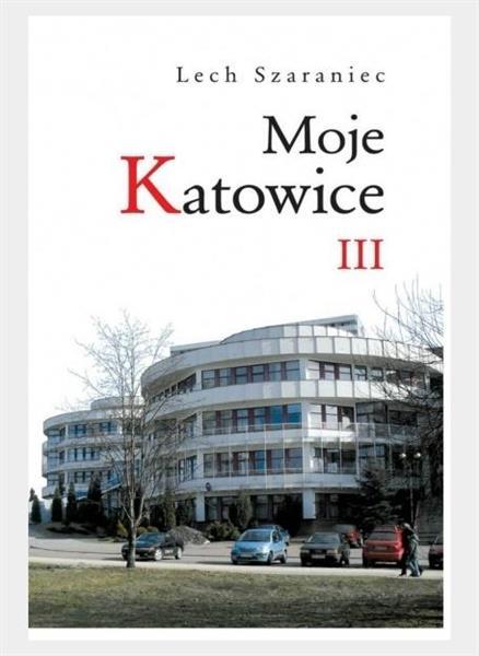 Moje Katowice III