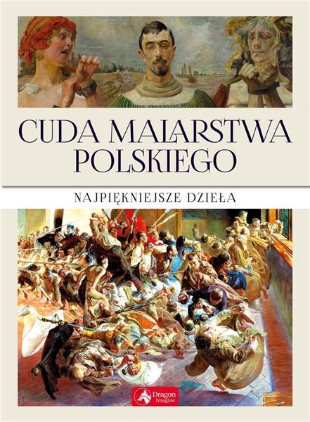 Cuda malarstwa polskiego (z)