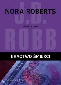 BRACTWO ŚMIERCI J.D. Robb outlet