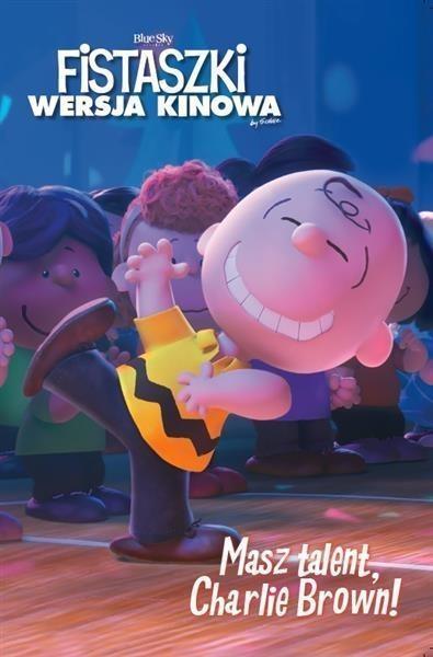 Fistaszki. Masz talent, Charlie Brown!
